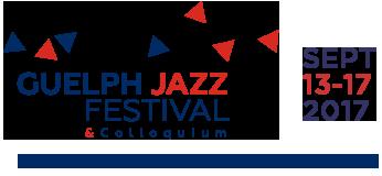 2017 Guelph Jazz Festival