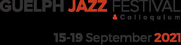 Guelph Jazz Fest 2021